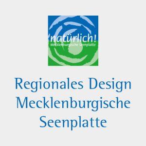 Regionales Design Mecklenburgische Seenplatte